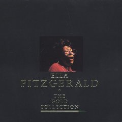 The gold collection /  Ella Fitzgerald.