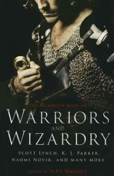 Mammoth book of warriors and wizardry