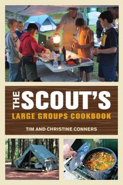 The Scout's large groups cookbook /  Tim and Christine Conners.