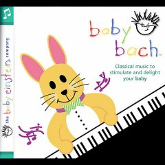 Baby Bach : concert for little ears / music composed by J.S. Bach. - music composed by J.S. Bach.