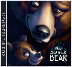 Brother bear : an original Walt Disney Records soundtrack / songs by Phil Collins ; original score composed by Mark Mancina and Phil Collins.