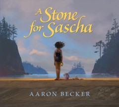 A stone for Sascha /  Aaron Becker.