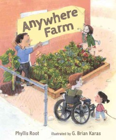 Anywhere farm /  Phyllis Root ; illustrated by G. Brian Karas.