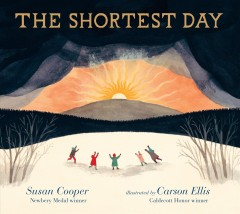 The shortest day /  Susan Cooper ; illustrated by Carson Ellis. - Susan Cooper ; illustrated by Carson Ellis.