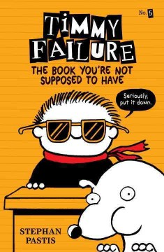 The book you're not supposed to have /  Stephan Pastis.