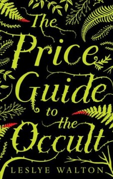 The Price guide to the occult /  Leslye Walton.