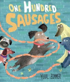 One hundred sausages /  Yuval Zommer. - Yuval Zommer.