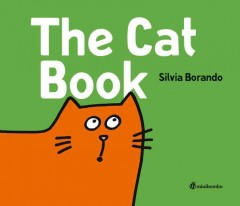 The cat book /  Silvia Borando. - Silvia Borando.