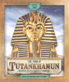 The tomb of Tutankhamun : discover Egypt's greatest wonder / Stella Caldwell ; with illustrations by Somchith Vongprachanh. - Stella Caldwell ; with illustrations by Somchith Vongprachanh.