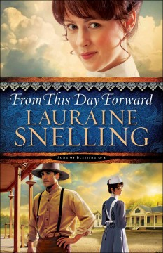 From this day forward /  Lauraine Snelling.