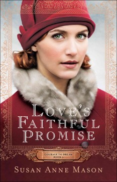 Love's faithful promise /  Susan Anne Mason.