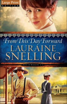 From this day forward /  Lauraine Snelling. - Lauraine Snelling.
