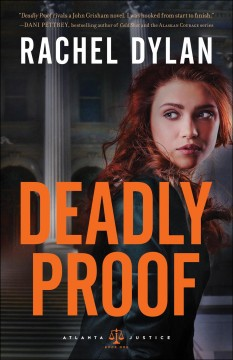 Deadly proof /  Rachel Dylan.