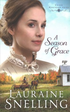 A season of grace /  Lauraine Snelling. - Lauraine Snelling.