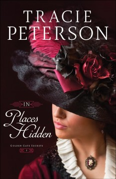 In places hidden /  Tracie Peterson.
