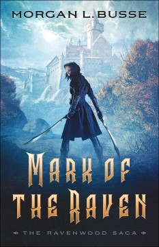 Mark of the raven /  Morgan L. Busse.