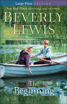 The beginning /  Beverly Lewis.