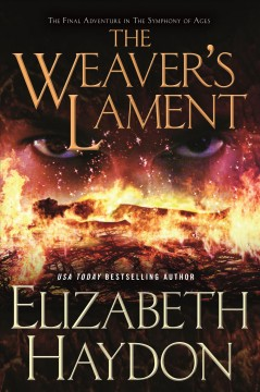 The weaver's lament /  Elizabeth Haydon.