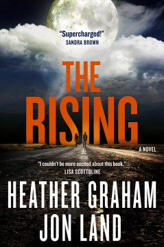 The rising /  Heather Graham and Jon Land. - Heather Graham and Jon Land.