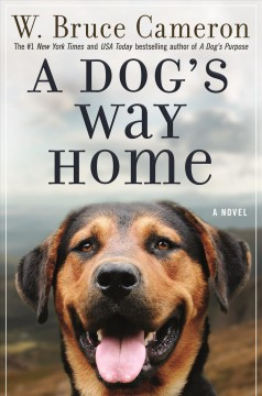 A Dog's Way Home / W Bruce Cameron - W Bruce Cameron