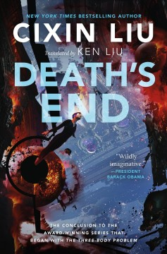 Death's end /  Cixin Liu ; translated by Ken Liu. - Cixin Liu ; translated by Ken Liu.