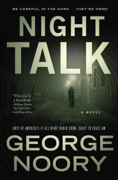 Night talk /  George Noory.