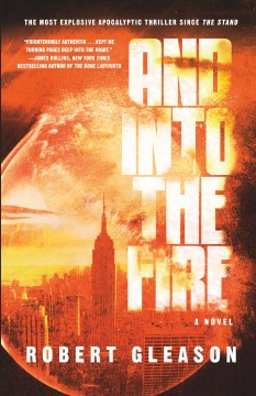 And into the fire /  Robert Gleason.