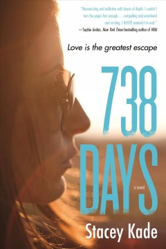 738 days /  Stacey Kade.