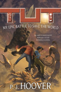 Tut : My Epic Battle to Save the World