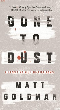Gone to dust /  Matt Goldman. - Matt Goldman.