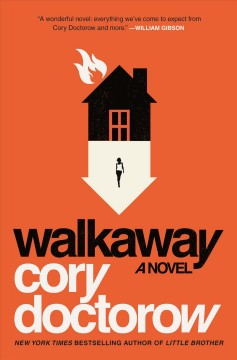 Walkaway : a novel / Cory Doctorow.