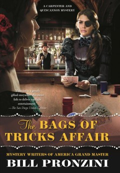 The bags of tricks affair : a Carpenter and Quincannon mystery / Bill Pronzini.
