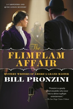 The flimflam affair : a Carpenter and Quincannon mystery / Bill Pronzini.