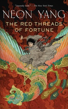 The red threads of fortune /  JY Yang.