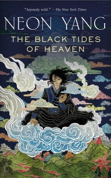 The black tides of Heaven /  JY Yang.