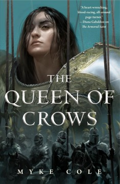 The Queen of crows /  Myke Cole.