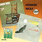 Howlin' Wolf ; and, Moanin' in the moonlight / Howlin' Wolf. - Howlin' Wolf.
