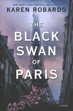 The Black Swan of Paris /  Karen Robards. - Karen Robards.