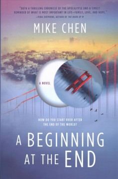 A beginning at the end /  Mike Chen. - Mike Chen.
