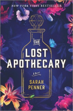 The Lost Apothecary / Sarah Penner - Sarah Penner