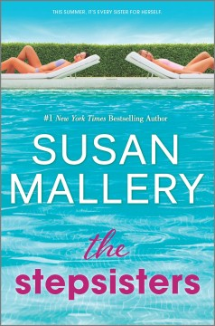 The stepsisters /  Susan Mallery. - Susan Mallery.