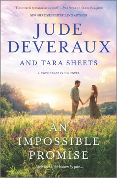 An impossible promise /  Jude Deveraux and Tara Sheets. - Jude Deveraux and Tara Sheets.