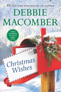 Christmas wishes /  Debbie Macomber.