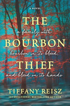 The bourbon thief /  Tiffany Reisz. - Tiffany Reisz.