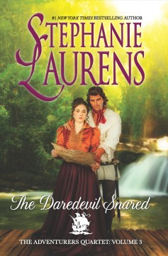 The daredevil snared /  Stephanie Laurens.