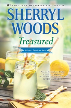 Treasured : a perfect destinies novel / Sherryl Woods. - Sherryl Woods.