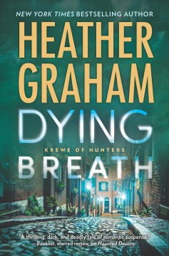 Dying breath /  Heather Graham. - Heather Graham.