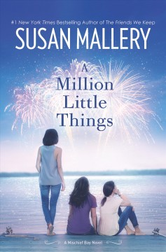 A million little things /  Susan Mallery. - Susan Mallery.