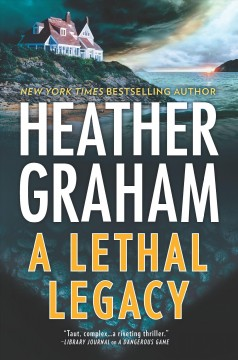 A lethal legacy /  Heather Graham.
