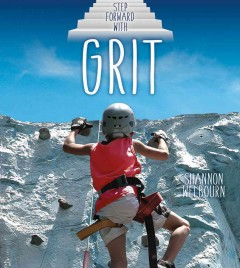 Step forward with grit /  Shannon Welbourn.